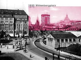 wittenbergplatz 1930 & 1970