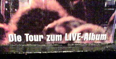 die tour zum live-album